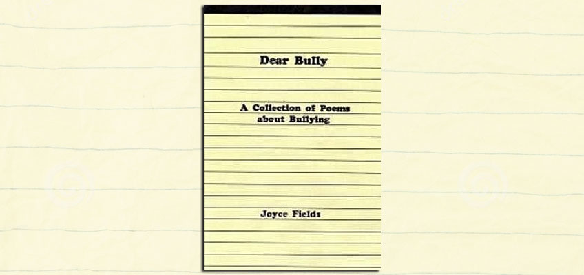 Good Short Books » Dear Bully: A Collection of Poems about Bullying